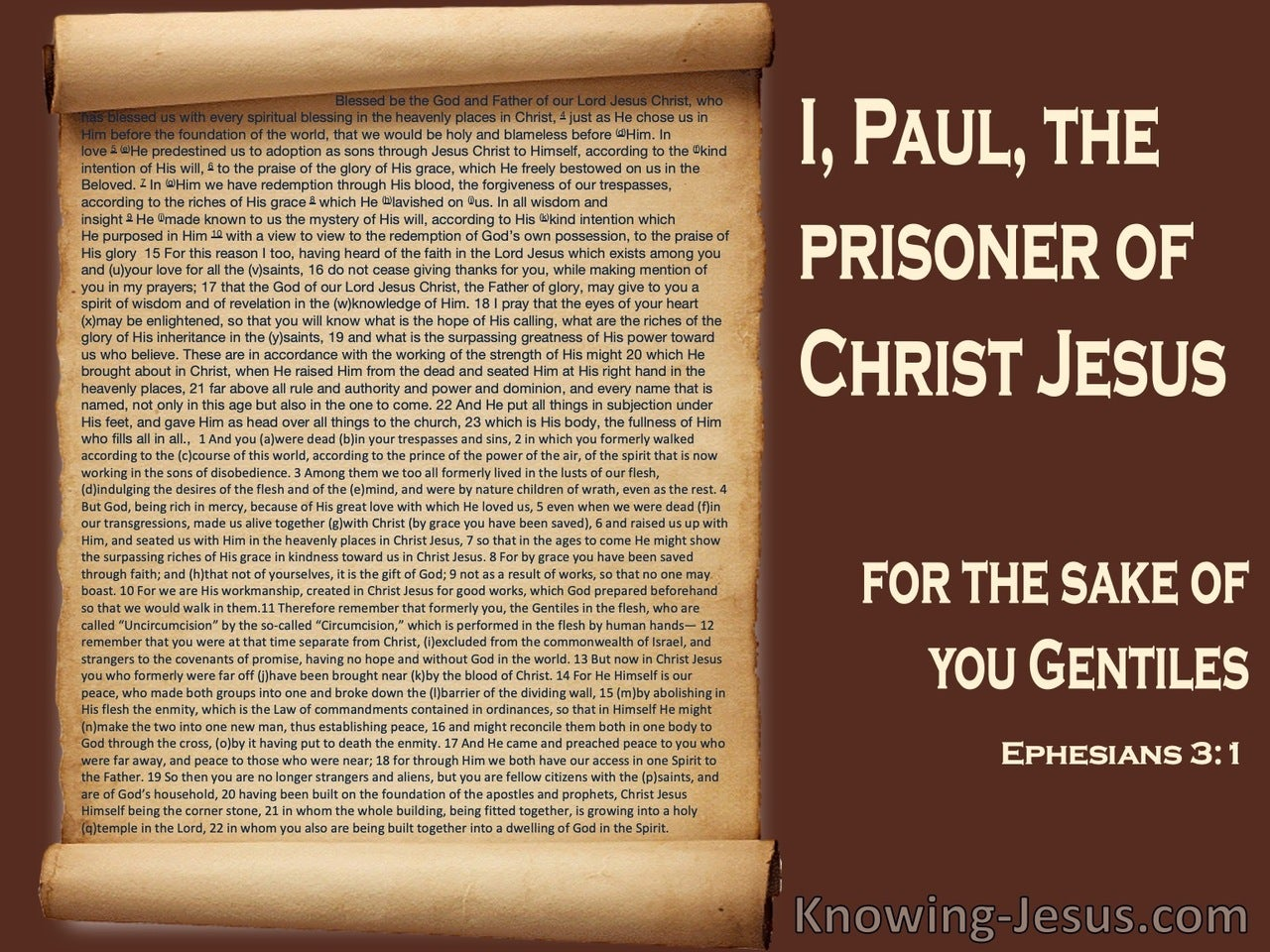Ephesians 3:1 Paul, The Prisoner Of Christ Jesus  (brown)